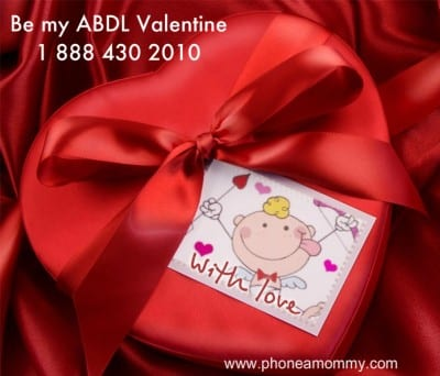 """""""ABDL Valentine Special at Phone a Mommy"""""""